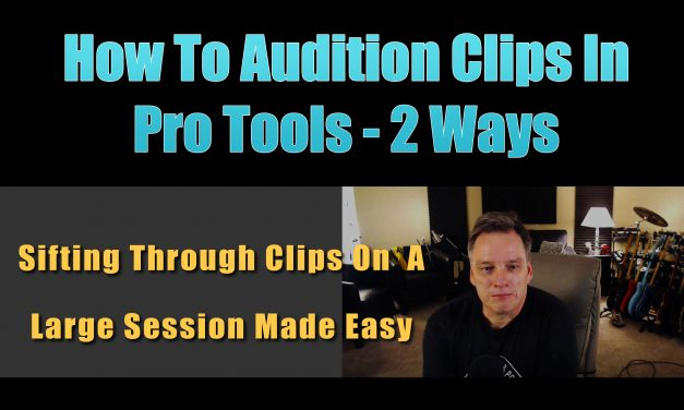 How to Audition Clips in Pro Tools