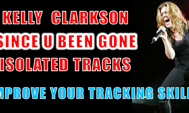 Kelly Clarkson Since U Been Gone Isolated Vocal Track, Drum Tracks, Serban Ghenea Mix Session